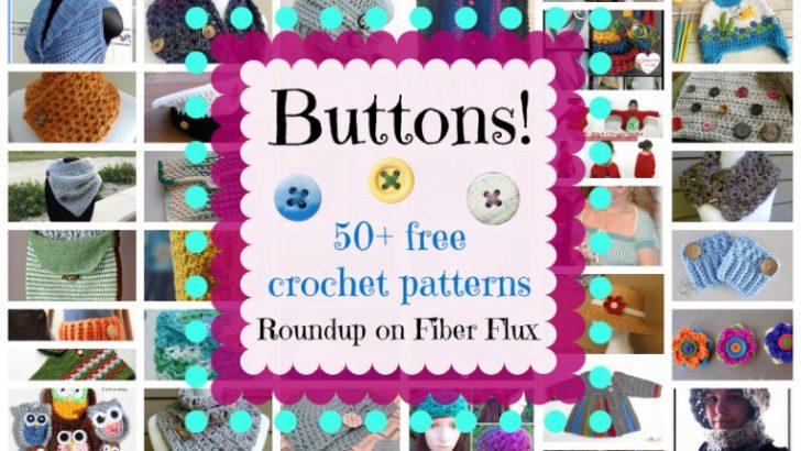 Buttons! 50+ Free Crochet Patterns