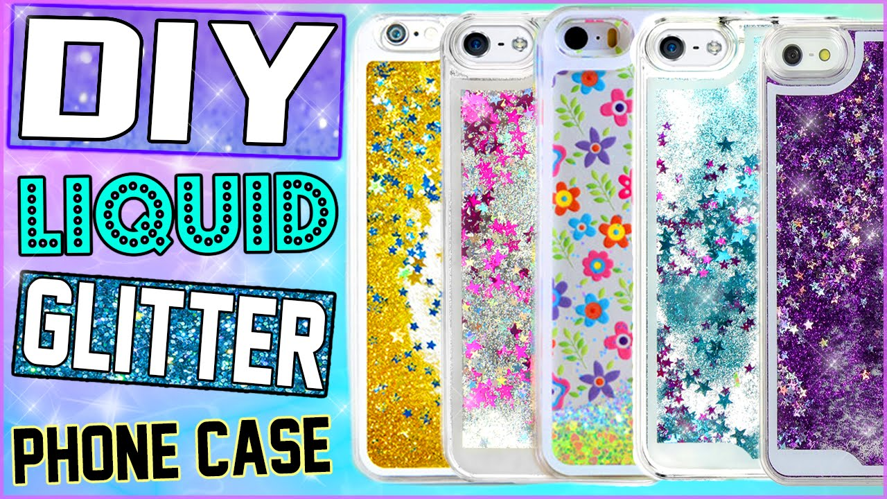 Diy Liquid Glitter Iphone Case Make Your Own Water
